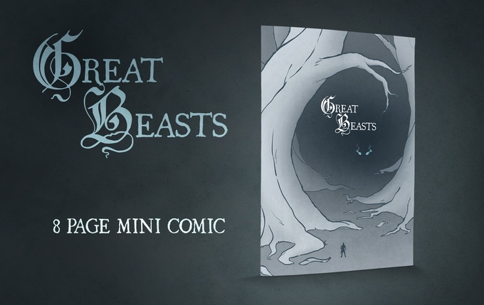 See our previous Kickstarter for more information about Great Beasts