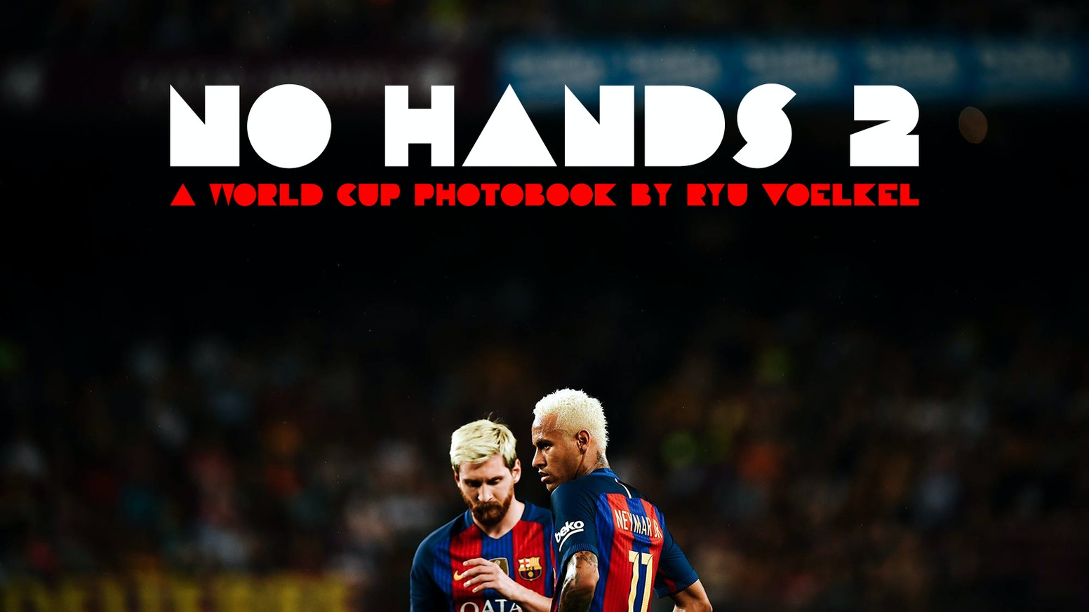 A football book like no other about the 2018 World Cup in Russia, by Ryu Voelkel. Buy the book now at nohands2.com.