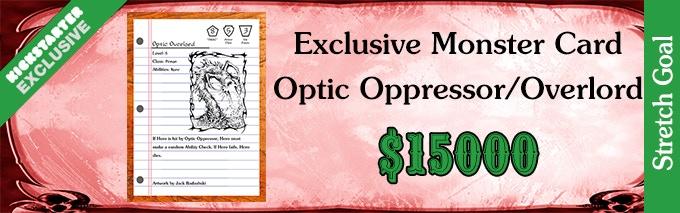 Stretch Goal Optic Oppressor 15000