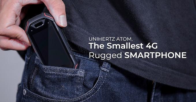 Atom, World`s Smallest 4G Rugged Smartphone by Unihertz — Kickstarter