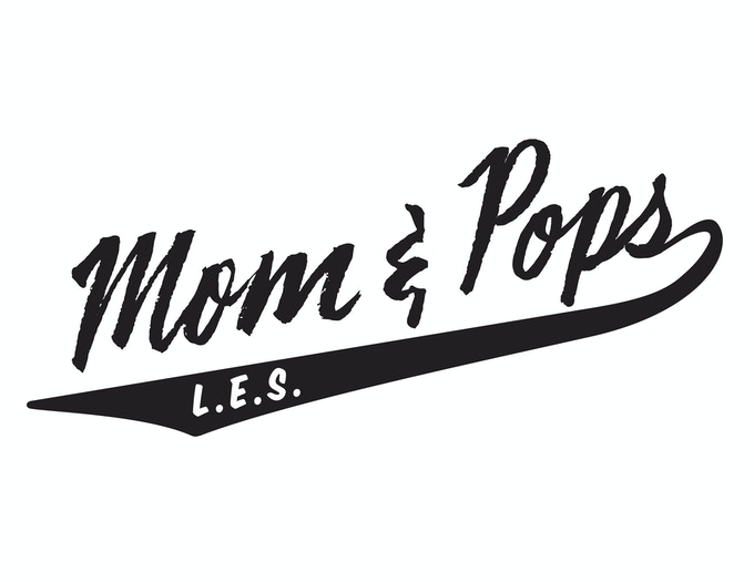 Mom & Pops L.E.S. logo generously created and designed by our supporter Molly Woodward of vernaculartypography.com