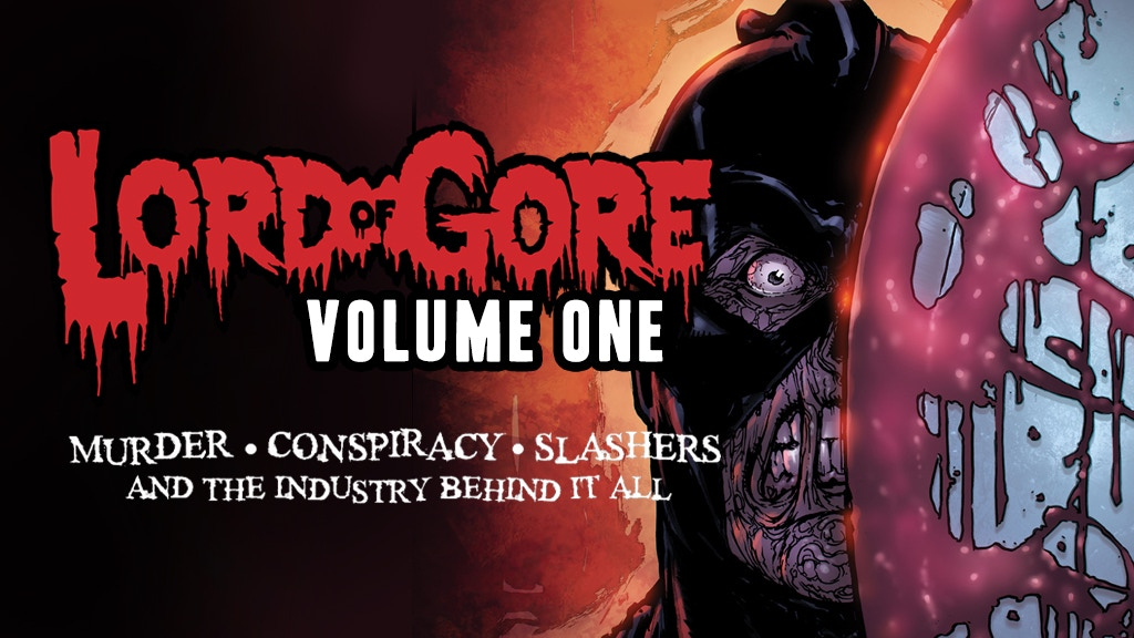 LORD OF GORE Volume 1 Blood Splatter Edition