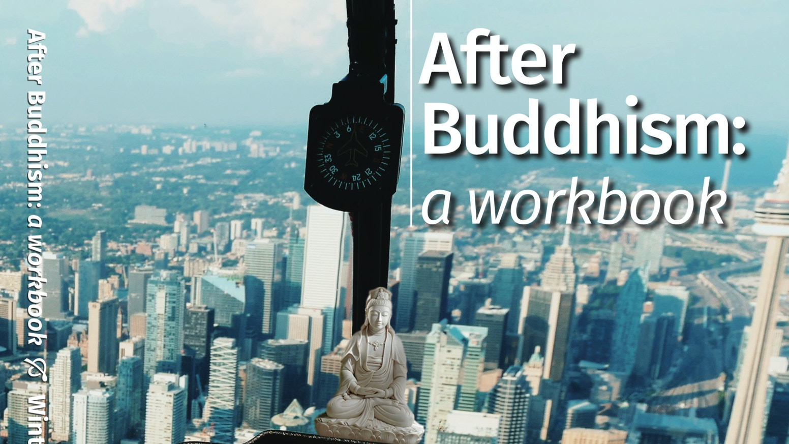 We sought help to produce, print, distribute and promote a book – 'After Buddhism: A workbook'