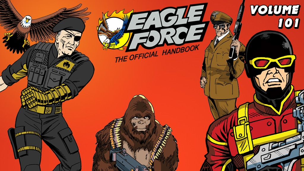 The Official Eagle Force Handbook: Volume 101 project video thumbnail