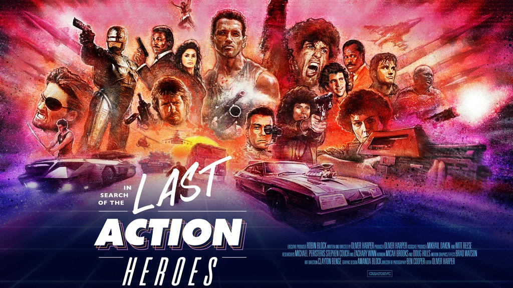 In Search Of The Last Action Heroes By Oliver Harper Kickstarter