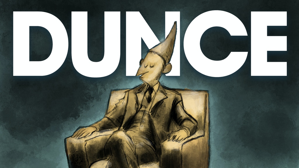Dunce #4 project video thumbnail