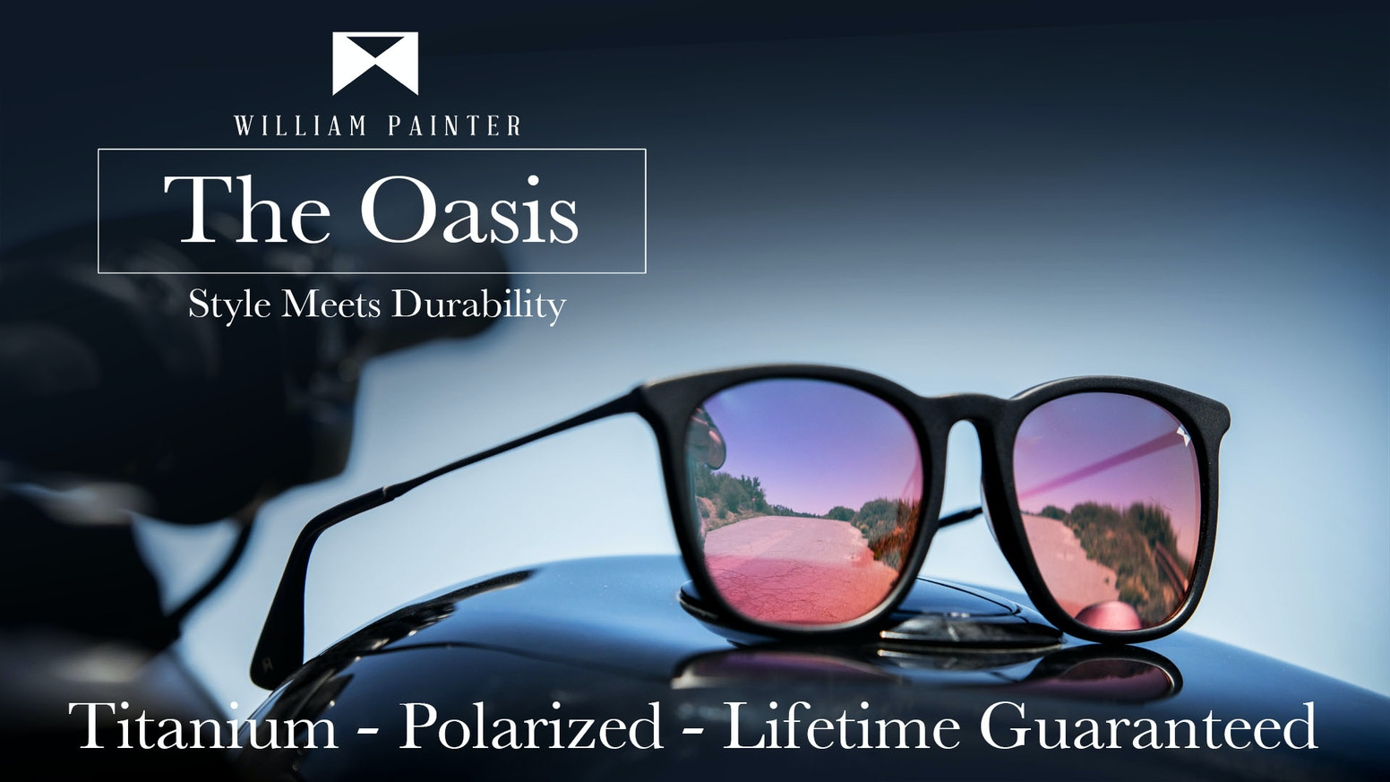 William Painter's The Oasis - Aerospace Grade Titanium Frame, Next-Gen Polarized Lenses, all backed by our Lifetime Guarantee.