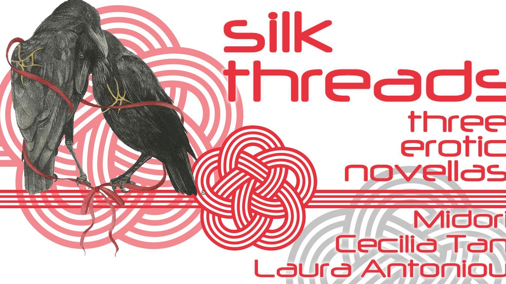Silk Threads: Novellas by Midori Laura Antoniou Cecilia Tan project video thumbnail