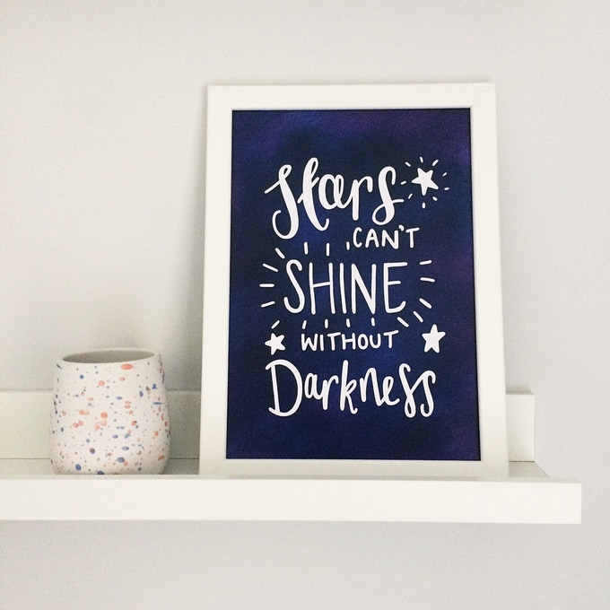 Stars Can't Shine without Darkness print, available as part of bundle
