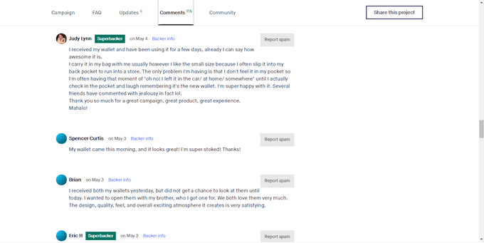 Nothing can be more rewarding than hearing the encouraging comments from our backers