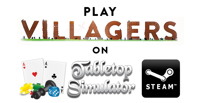 Click to go to Villagers on Tabletop Simulator (via Steam)