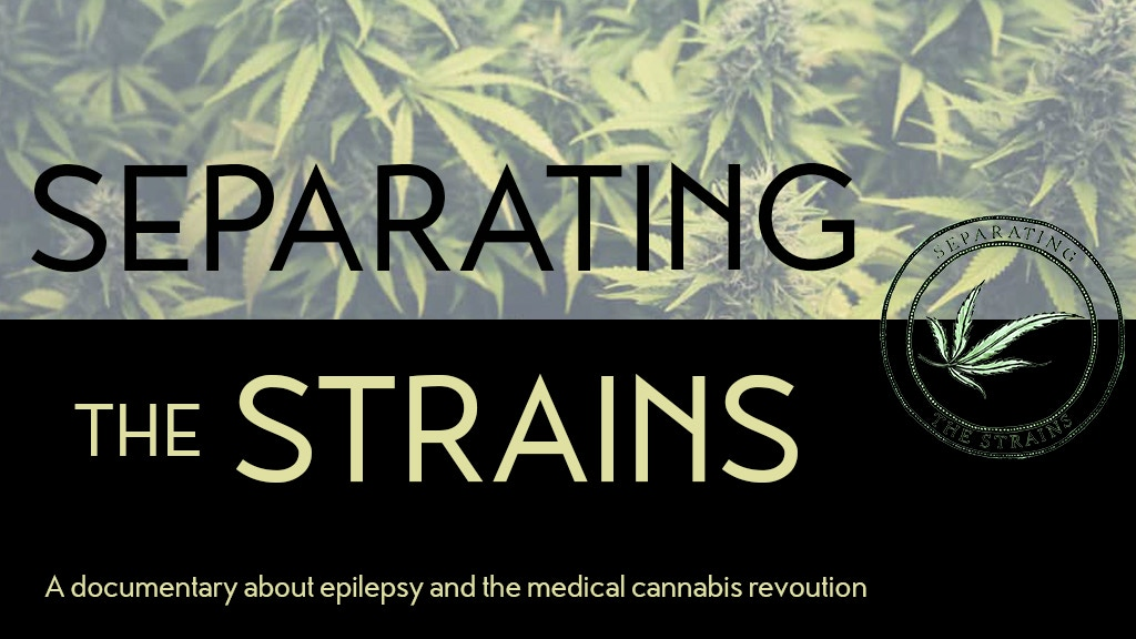 Separating The Strains: A Medical Cannabis & Epilepsy Film.