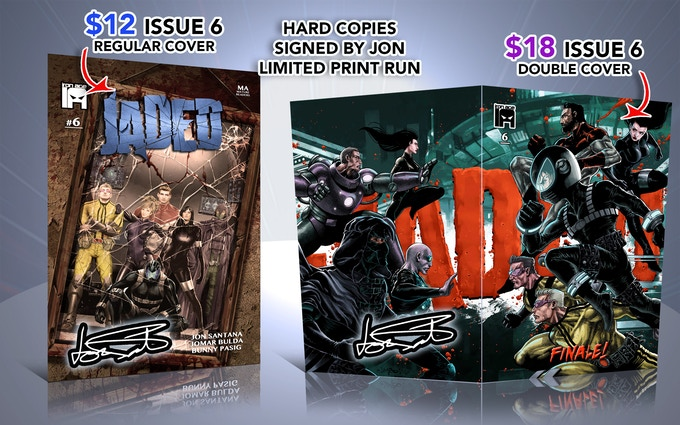 Every higher reward includes Issue 6 Hard Copy Signed!