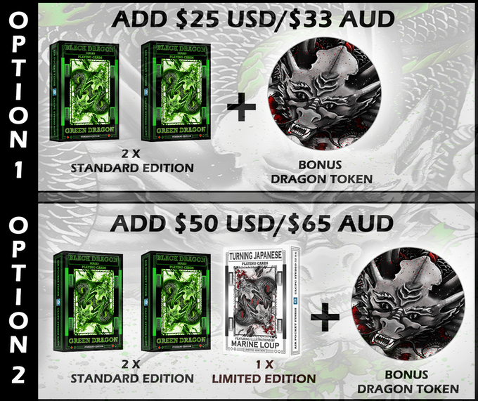 Either 'Add On' option can be added more than once to your pledge.  Dragon Tokens can be kept or exchanged for Stretch Goal Rewards (See stretch goal chart below)