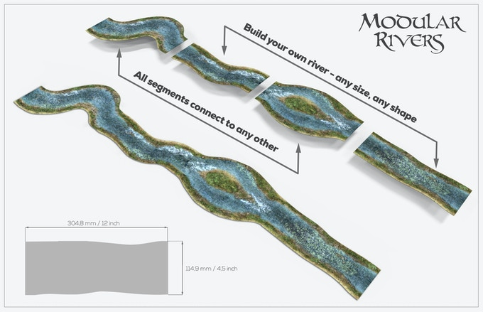 Vary up your battlefields with our detailed modular rivers. The foam base holds them in place while the graphic design allows you to build them in any shape you want!