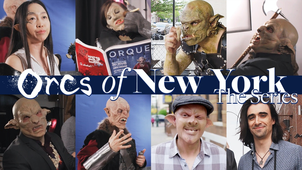 Orcs of New York: The Series