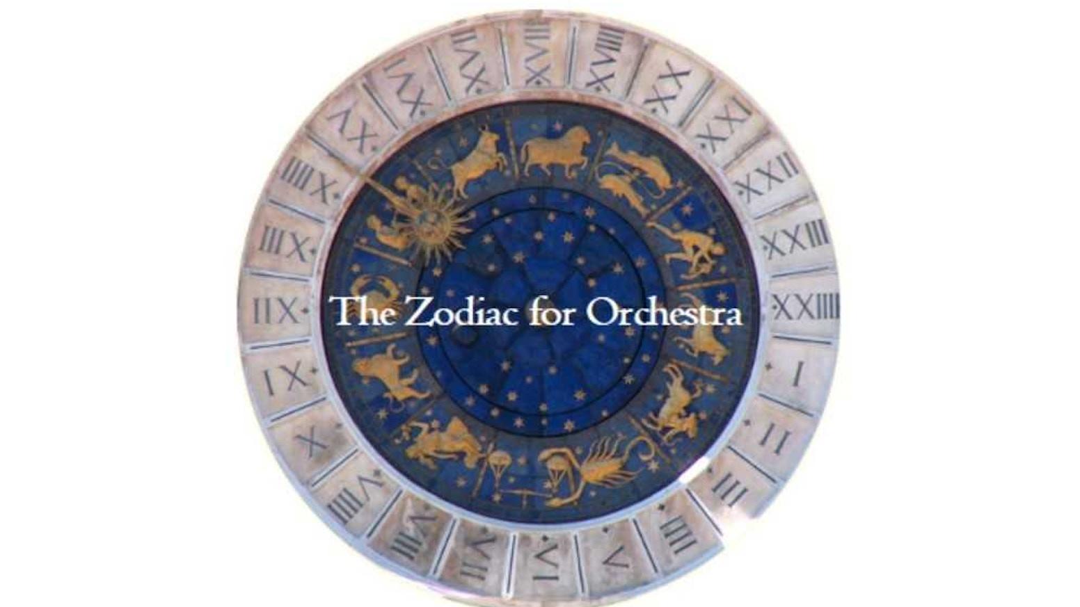 The Zodiac for Orchestra by Sara Priebe — Kickstarter