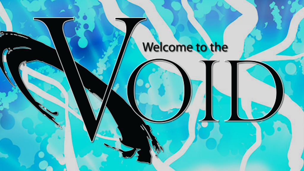 Welcome to the Void, Issue 1: Into the Void. project video thumbnail