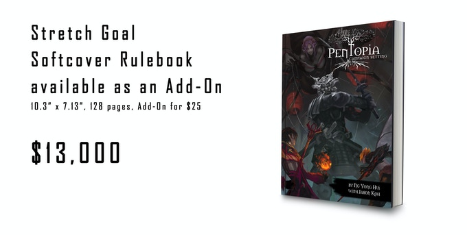 RPG Only Stretch Goal - Physical, Softcover Rulebook as an Add-On.