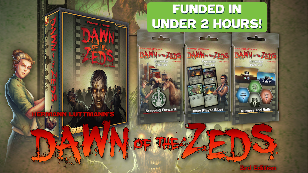 Dawn of the Zeds: Third Edition Reprint + Three Expansions
