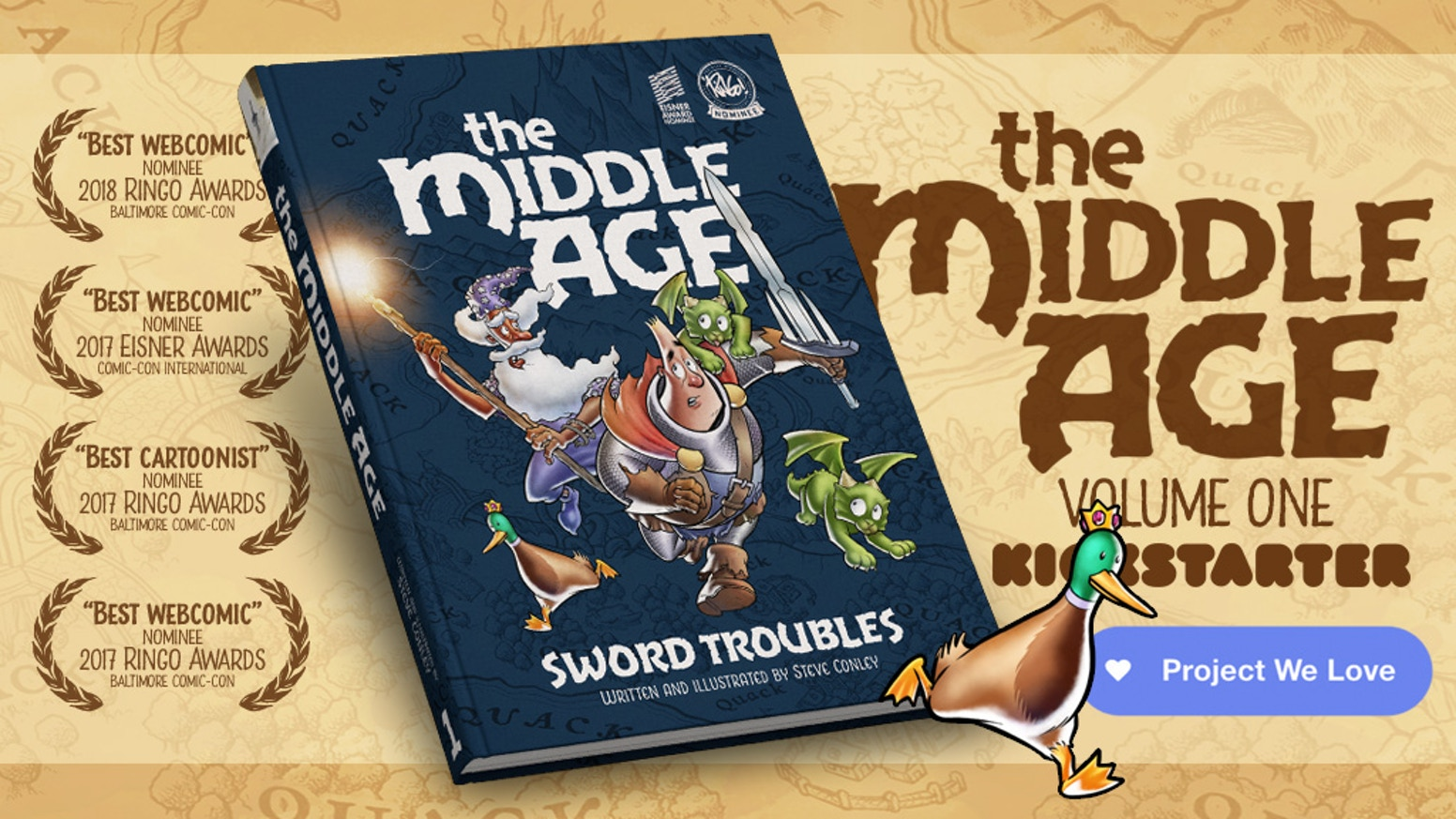 A campaign to bring the acclaimed fantasy webcomic THE MIDDLE AGE to print as a beautiful, hardcover book!