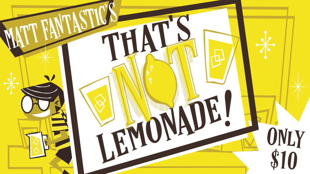 That's Not Lemonade! project video thumbnail