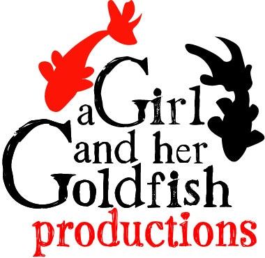 A Girl and her Goldfish Productions