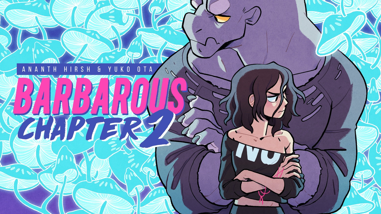 Help us collect Barbarous Chapter 2 in a gorgeous over-sized edition that will match Chapter 1! Percy and Leeds need your help!