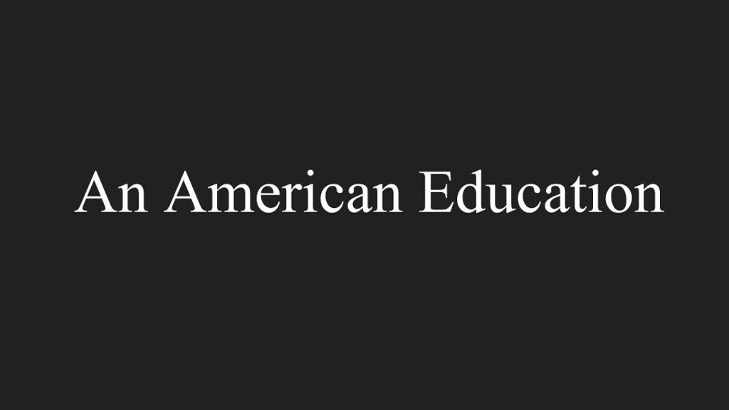 An American Education