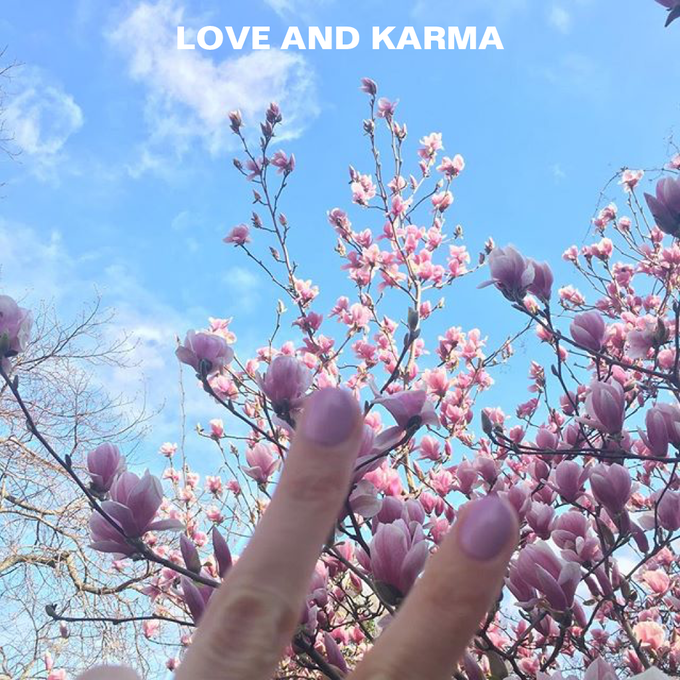 LOVE AND KARMA $1000 and up
