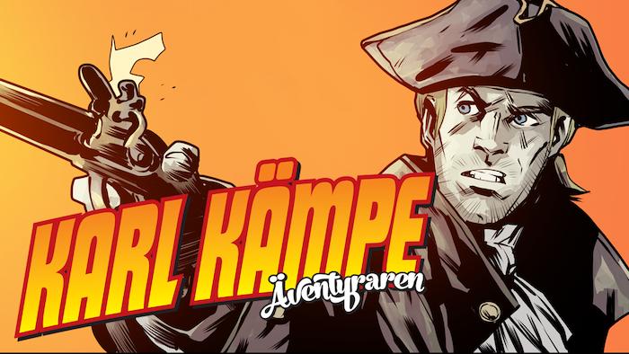En serietidning om den svenske 1700-talsäventyraren Karl Kämpe.