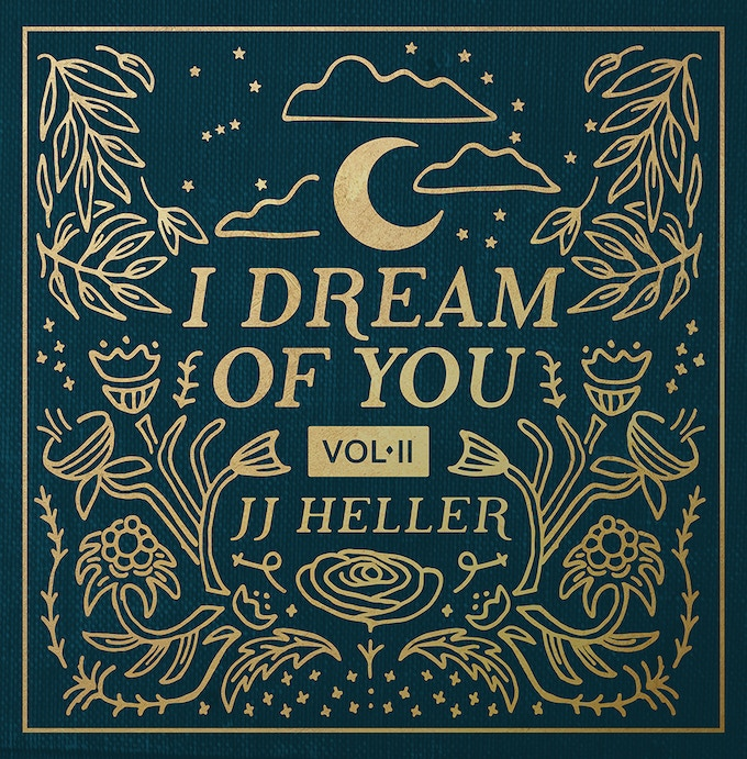 I DREAM OF YOU (Volume II) • Lullabies For All Ages by JJ