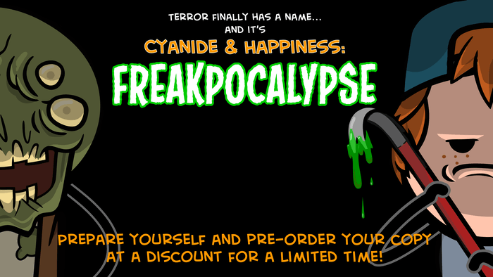 The Cyanide & Happiness Adventure Game will complete the gaping hole in your soul, heal the feels in your heart, and wash your dishes. FREAKPOCALYPSE COMING 2020 to Steam & Nintendo Switch!