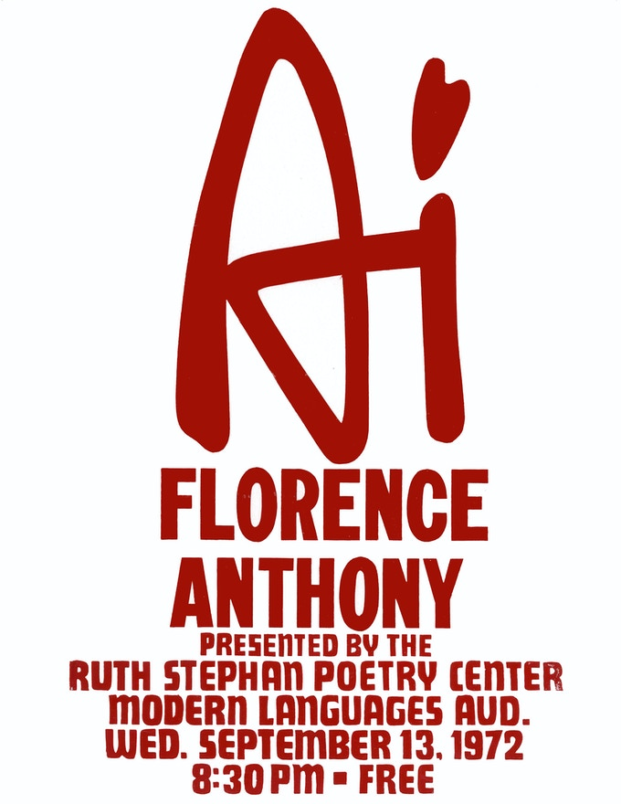 Vintage poster for Ai's 1972 reading at University of Arizona's Poetry Center. A frameable print is yours starting at the Ballad Level ($100+)!