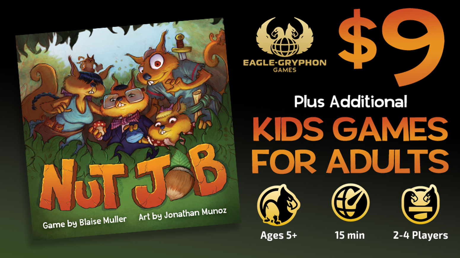 Kids Games for Adults (& Kids, too!) featuring Nut Job & Animals, Numbers, Food & Art -- games for all ages from Eagle-Gryphon Games!