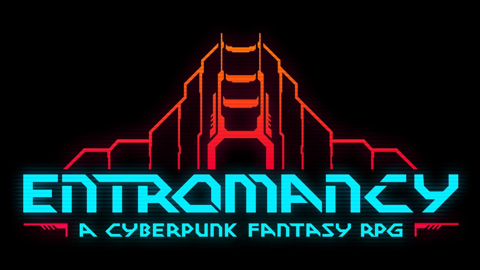 Entromancy: A Cyberpunk Fantasy Roleplaying Game by M  S  Farzan