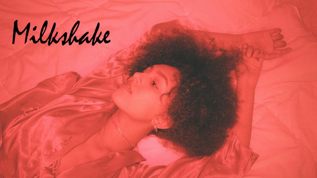 Milkshake (Feature Film) project video thumbnail