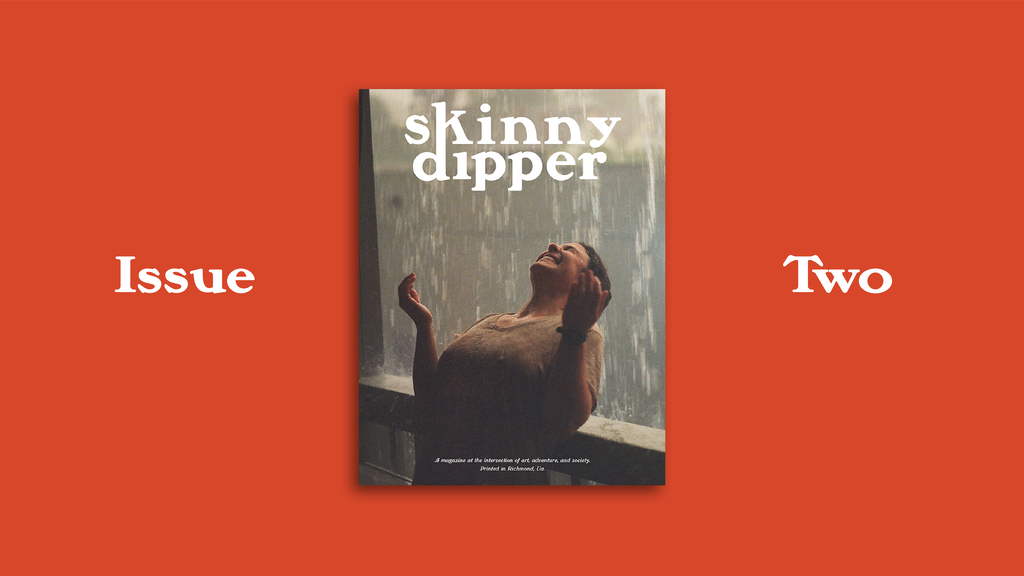 Skinny Dipper — Issue Two project video thumbnail