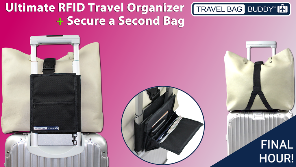 Travel Bag Buddy™ | RFID Travel Organizer + Secure a 2nd Bag project video thumbnail