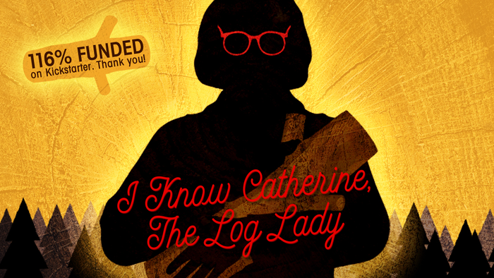 Thanks to 1,751 wonderful fans, we are making a feature length documentary about Catherine E. Coulson, best known as the Log Lady in David Lynch & Mark Frost's Twin Peaks. One day, the Log will have something to say about this. Keep eyes and ears open!