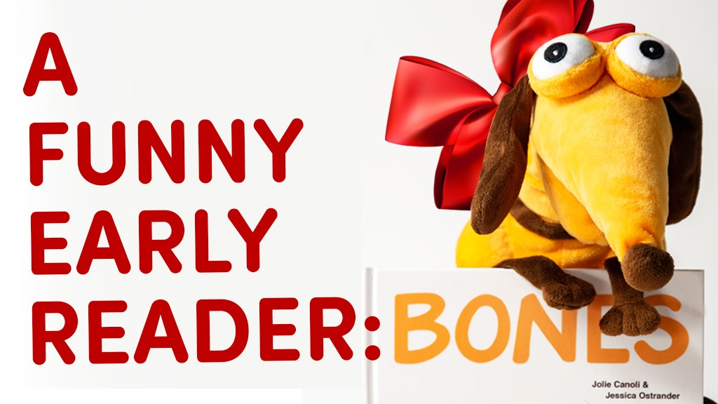 Bones: Hilarious Early reader project video thumbnail
