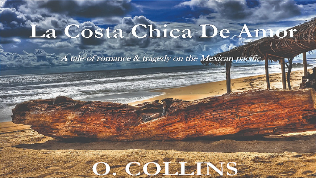 A tale of romance and tragedy on the Mexican pacific.