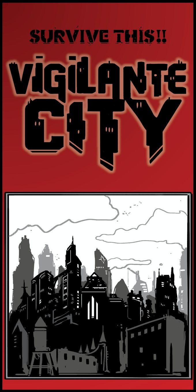 SURVIVE THIS!! Vigilante City Tabletop Roleplaying Game by