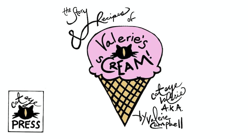 Story & Recipes #Valeriescateyescream Graphic Art Cook Book