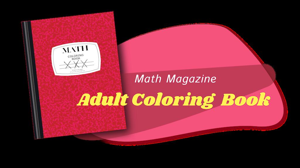 Math Magazine Adult Coloring Book by Math Magazine — Kickstarter