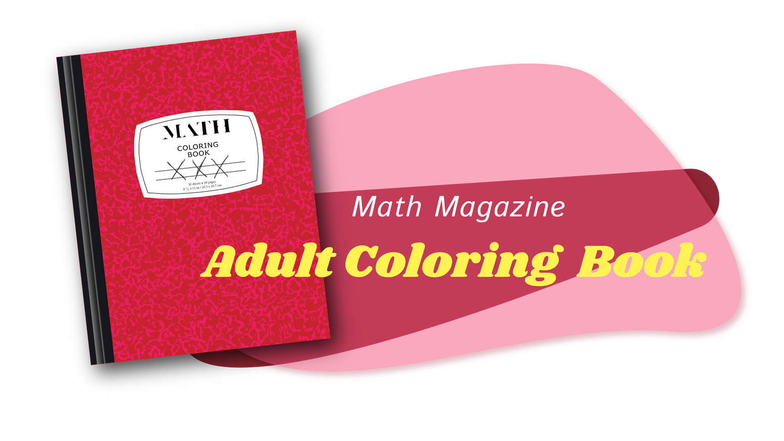 Math Magazine Adult Coloring Book by Math Magazine — Kickstarter
