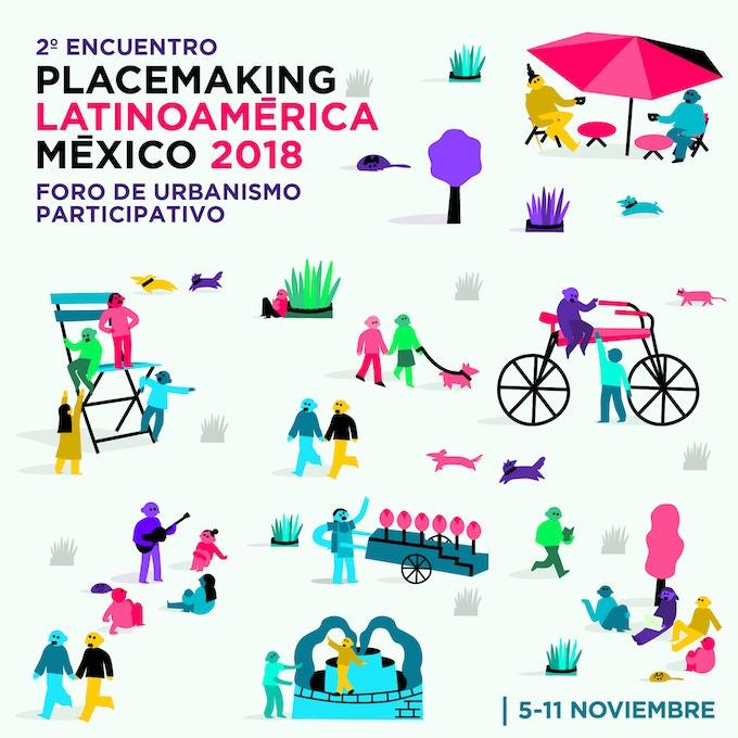 Cartel 2º Encuentro Placemaking Latinoamérica 2018