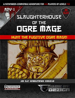 3. SLAUGHTERHOUSE OF THE OGRE MAGE