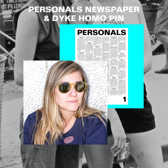 PERSONALS NEWSPAPER & DYKE HOMO PIN $250 or more