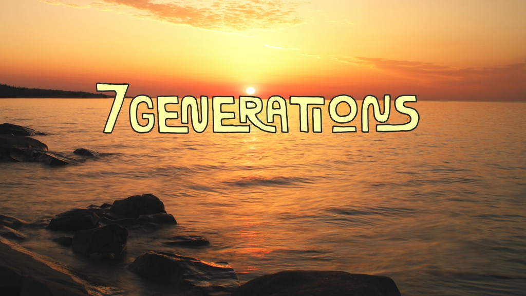 7 Generations Film project video thumbnail